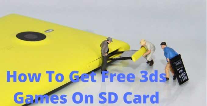 How To Get Free 3ds Games On SD Card