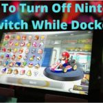 How To Turn Off Nintendo Switch While Docked