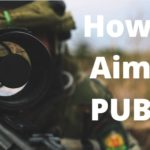 How To Aim In PUBG
