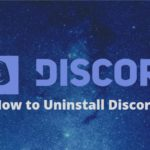 How to Uninstall Discord