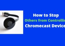controlling your Chromecast