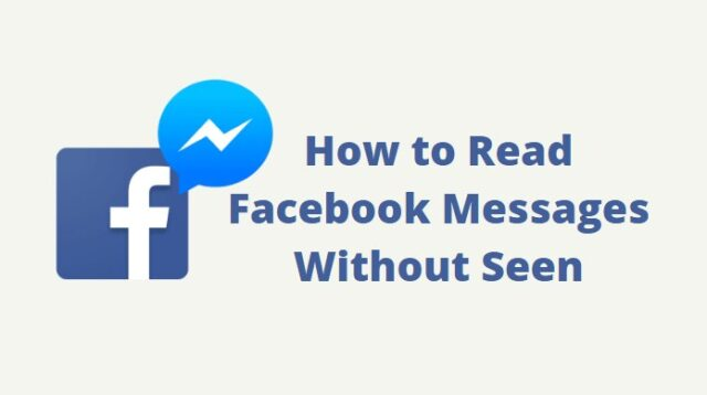 How to Read Facebook Messages Without Seen