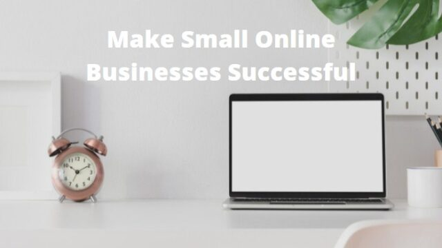Online Businesses Successful