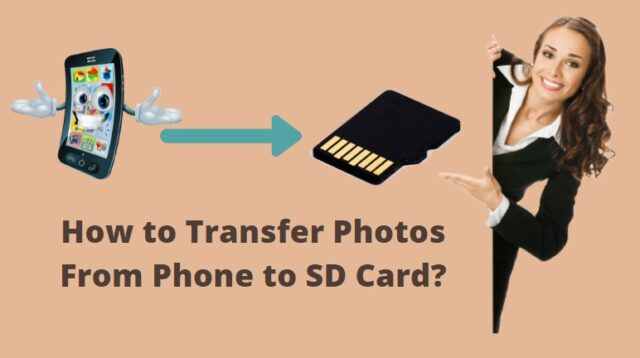Transfer Photos From Phone to SD Card
