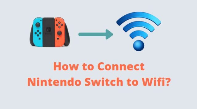 How to Connect Nintendo Switch to Wifi